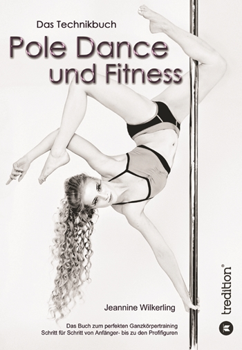 Pole Dance and Fitness - Technique Manual